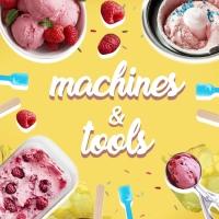 🍨 Machines & Tools